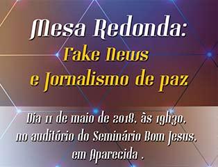 Mesa Redonda discute Fake News e Jornalismo de Paz