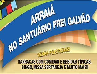 Santuário Frei Galvão promove Festa Julina