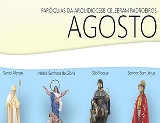 Paróquias da Arquidiocese celebram padroeiros durante mês de agosto